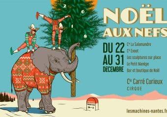 L'ambiance de Noël est sous les Nefs de Nantes !